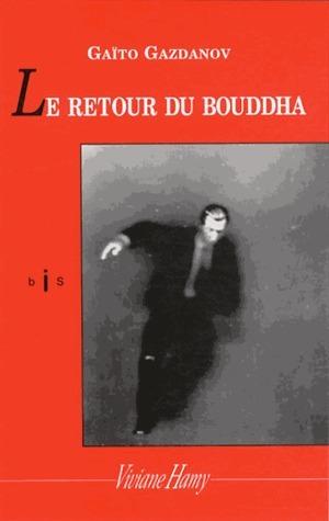 Le Retour du Bouddha  by  Gaito Gazdanov