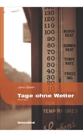 Tage ohne Wetter  by  John Barth