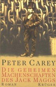 Die geheimen Machenschaften des Jack Maggs Peter Carey
