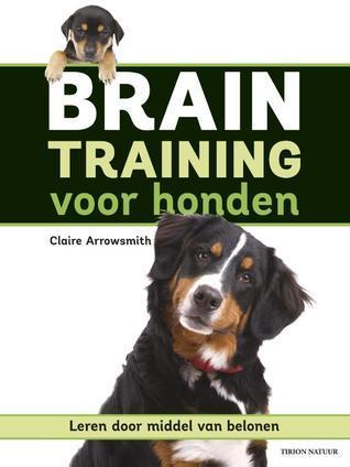 Braintraining voor honden Claire Arrowsmith