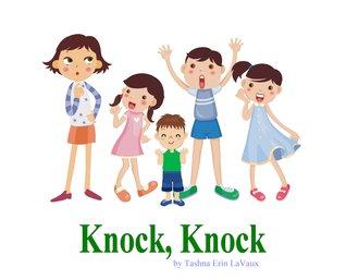 Knock, Knock  by  Tashna Erin LaVaux