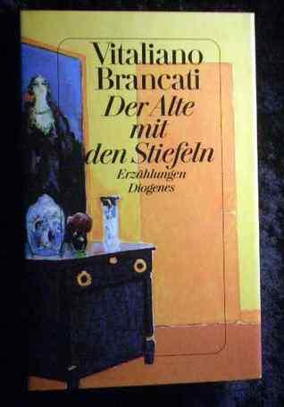Der Alte mit den Stiefeln Vitaliano Brancati