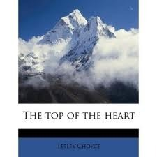 The Top of the Heart  by  Lesley Choyce