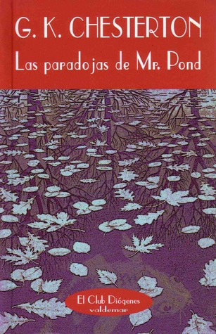 Las paradojas de Mr.Pond G.K. Chesterton