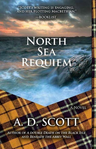 North Sea Requiem A.D. Scott