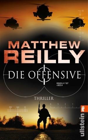 Die Offensive (Scarecrow, #2)  by  Matthew Reilly