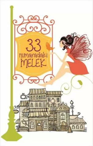 33 Numaradaki Melek  by  Polly Williams