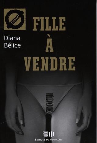 Fille à vendre (Tabou, #14) Dïana Bélice