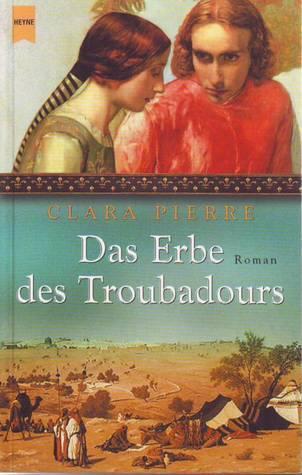 Das Erbe des Troubadours Clara Pierre