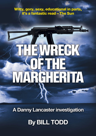 The Wreck Of The Margherita (Danny Lancaster, #1)  by  Bill  Todd