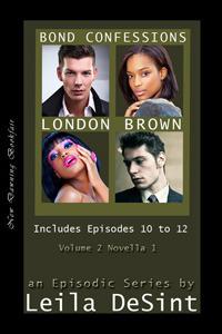 Bond Confessions  by  Leila DeSint