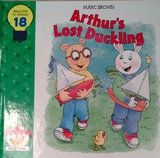 Arthurs Lost Duckling (Arthurs Family Values, #18) Marc Brown