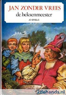 Jan Zonder Vrees. De Heksenmeester  by  Jo Briels