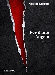 Per il mio angelo Giuseppe Ampola