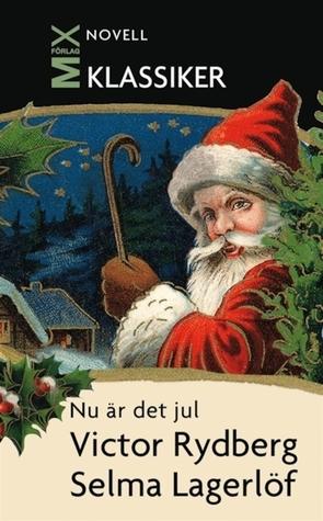 Nu är det jul Viktor Rydberg