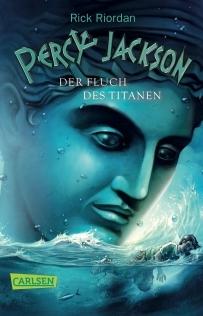Der Fluch des Titanen (Percy Jackson and the Olympians, #3) Rick Riordan