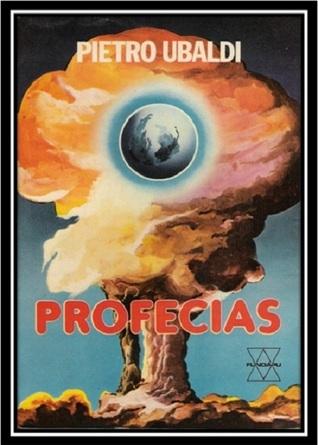 Profecias: O Futuro do Mundo (Espiritualismo Científico, #11)  by  Pietro Ubaldi