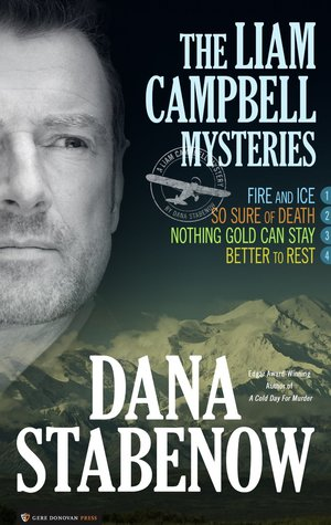 The Liam Campbell Mysteries Dana Stabenow