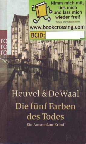 Die fünf Farben des Todes  by  Dick van den Heuvel