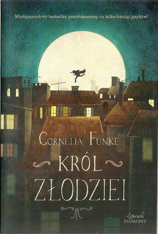 Król Złodziei  by  Cornelia Funke