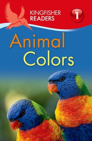 Animal Colors (Kingfisher Readers Level 1)  by  Thea Feldman