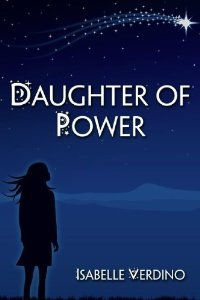 Daughter of Power  by  Isabelle Verdino
