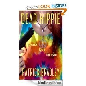 Dead Hippie  by  Patrick Bradley