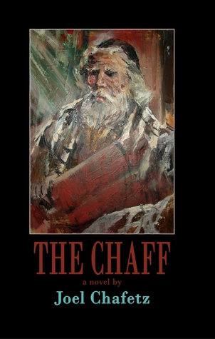 The Chaff Joel Chafetz