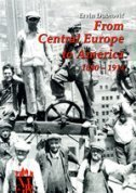 From Central Europe to America: 1880 - 1914  by  Ervin Dubrović