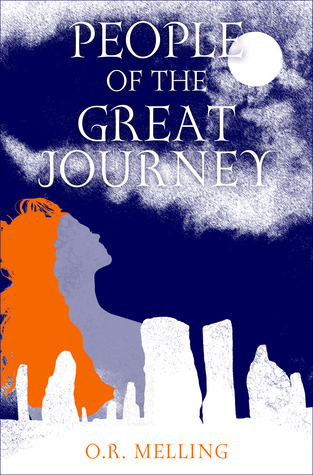 People of the Great Journey  by  O.R. Melling