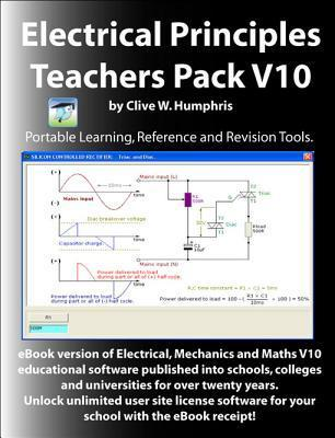 Electrical Principles Teachers Pack V10  by  Clive W. Humphris