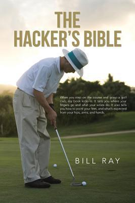 The Hackers Bible Bill Ray