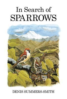 In Search of Sparrows: eBook  by  Denis Summers-Smith