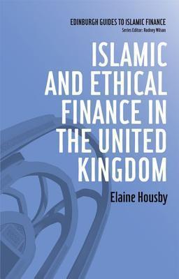 Islamic and Ethical Finance in the United Kingdom Elaine Housby