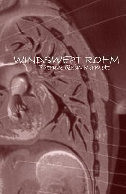 Windswept Rohm Patrick Quin Kermott