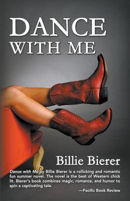 Dance with Me  by  Billie Bierer