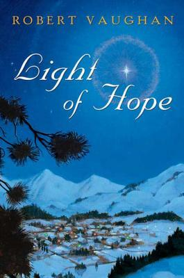 Light of Hope  by  Robert Vaughan