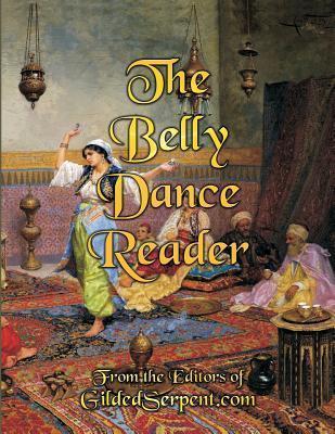The Belly Dance Reader Lynette Harris