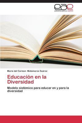 Educacion En La Diversidad  by  Matamoros Suarez Maria Del Carmen