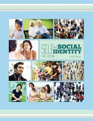 Self and Social Identity Linda Rouse