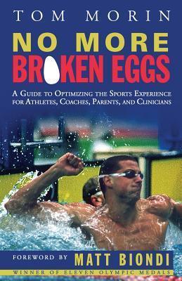 No More Broken Eggs  by  Tom Morin