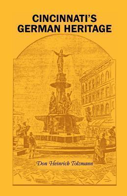 Cincinnatis German Heritage Don Heinrich Tolzmann