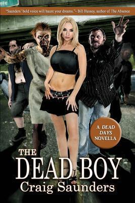 The Dead Boy: A Dead Days Novella (#1)  by  Craig  Saunders