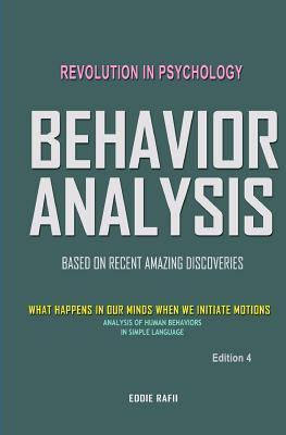 Behavior Analysis: What Happens in Our Minds When We Initiate Motions Eddie Rafii