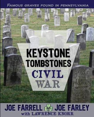 Keystone Tombstones Civil War  by  Joe Farrell