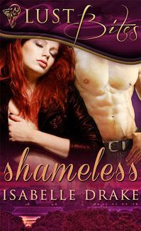 Shameless  by  Isabelle Drake