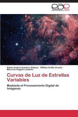 Curvas de luz de estrellas variables: Mediante el procesamiento digital de imágenes Edwin Andrés Quintero Salazar