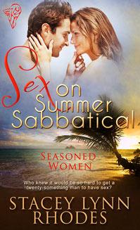 Sex on Summer Sabbatical  (Seasoned Women, #1)  by  Stacey Lynn Rhodes
