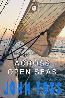 Across Open Seas  by  John Foss