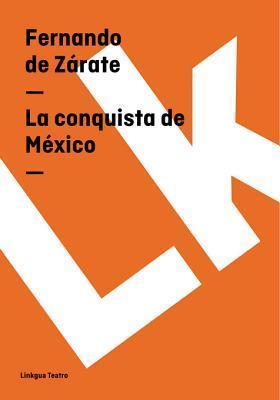 La Conquista de Mexico  by  Fernando de Z